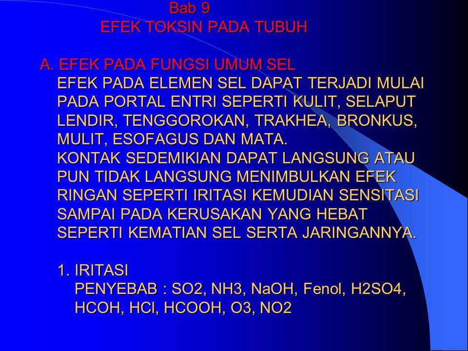 Bab 9 EFEK TOKSIN PADA TUBUH A