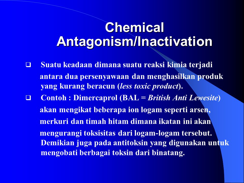 Chemical Antagonism/Inactivation
