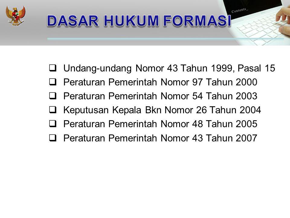 DASAR HUKUM FORMASI Undang-undang Nomor 43 Tahun 1999, Pasal 15