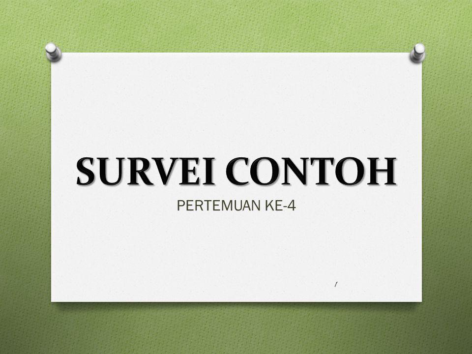 SURVEI CONTOH PERTEMUAN KE-4