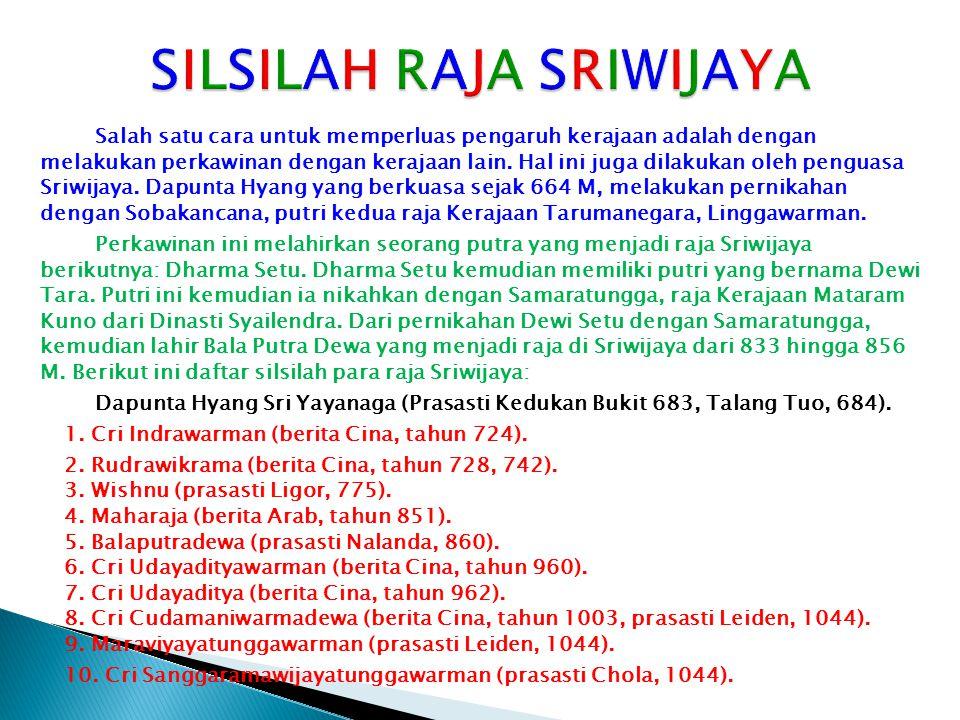SILSILAH RAJA SRIWIJAYA