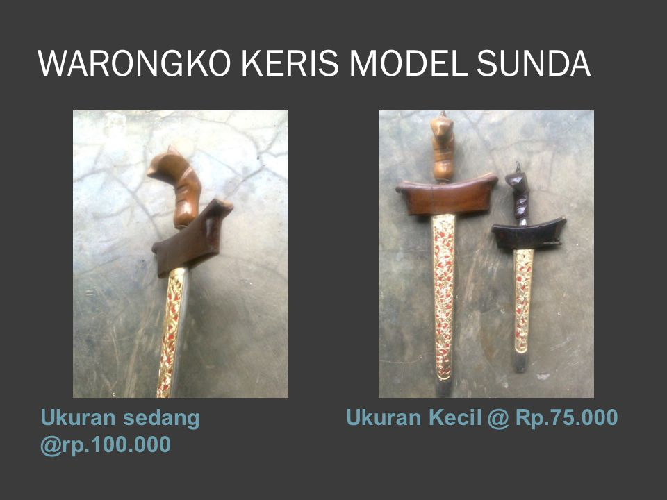 WARONGKO KERIS MODEL SUNDA