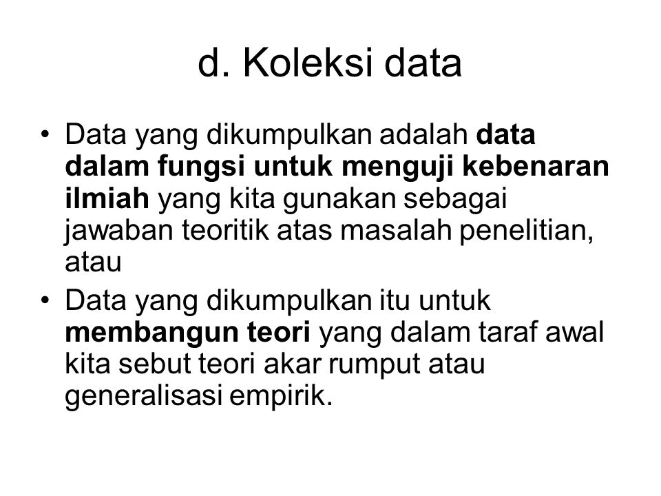 d. Koleksi data