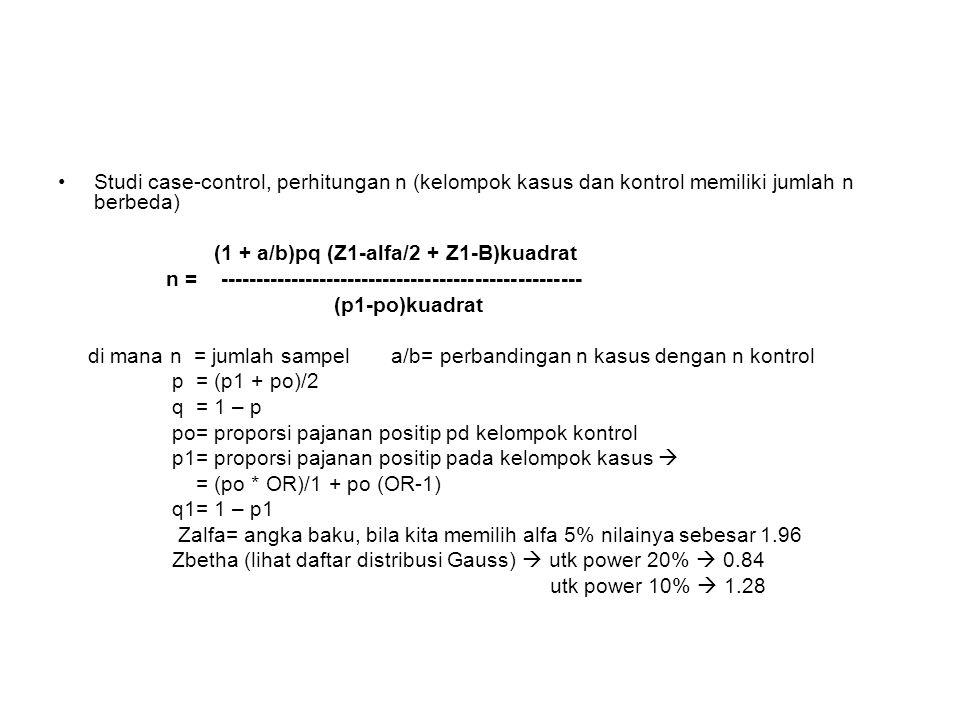 Studi case-control, perhitungan n (kelompok kasus dan kontrol memiliki jumlah n berbeda)