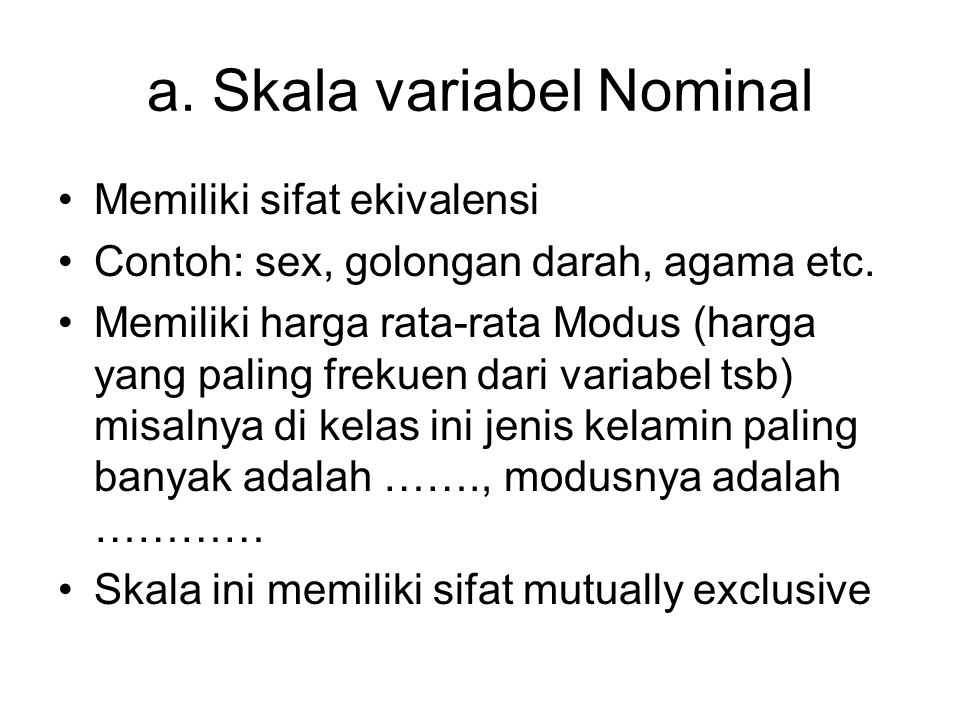 a. Skala variabel Nominal