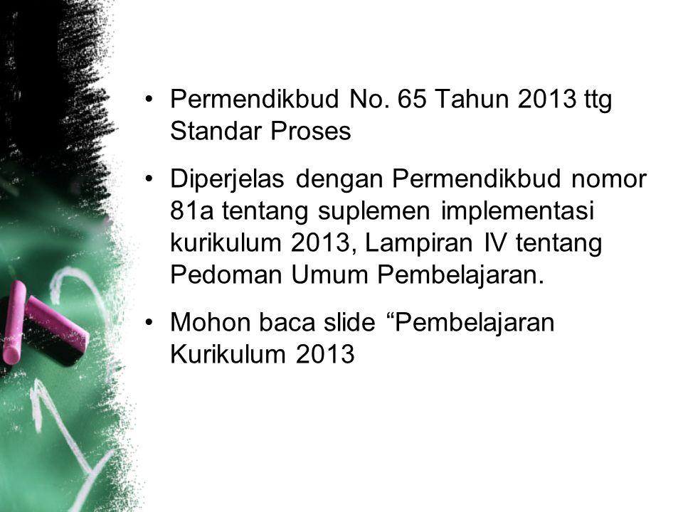Permendikbud No. 65 Tahun 2013 ttg Standar Proses