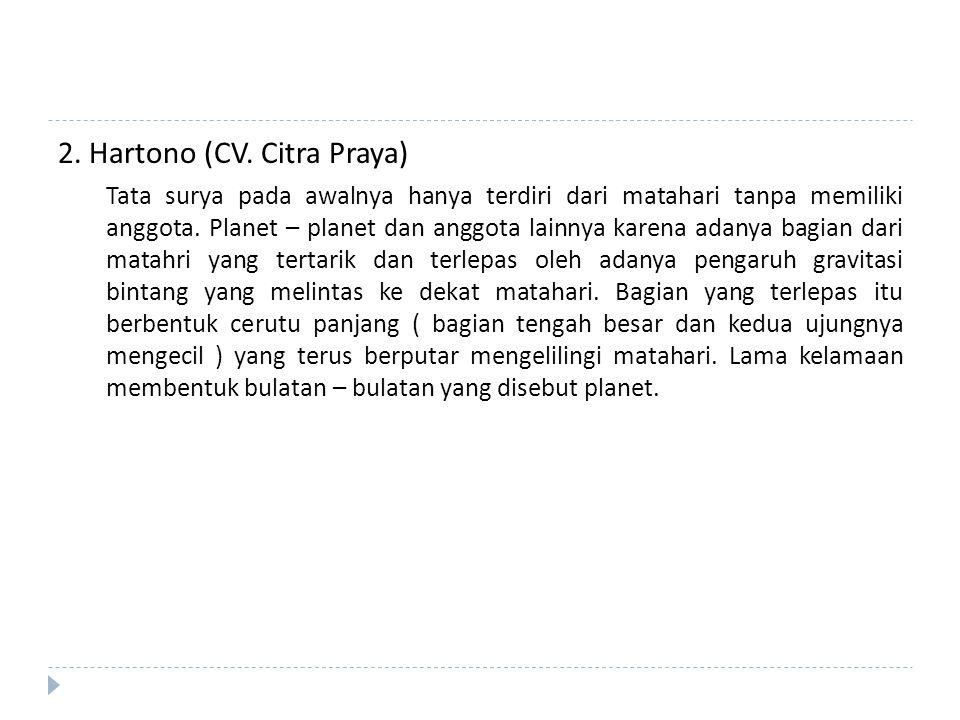 2. Hartono (CV. Citra Praya)