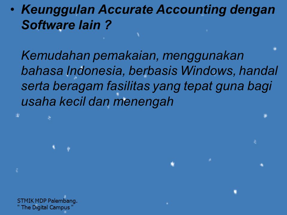 Keunggulan Accurate Accounting dengan Software lain