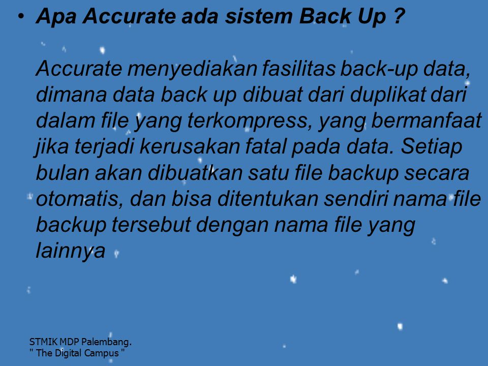 Apa Accurate ada sistem Back Up