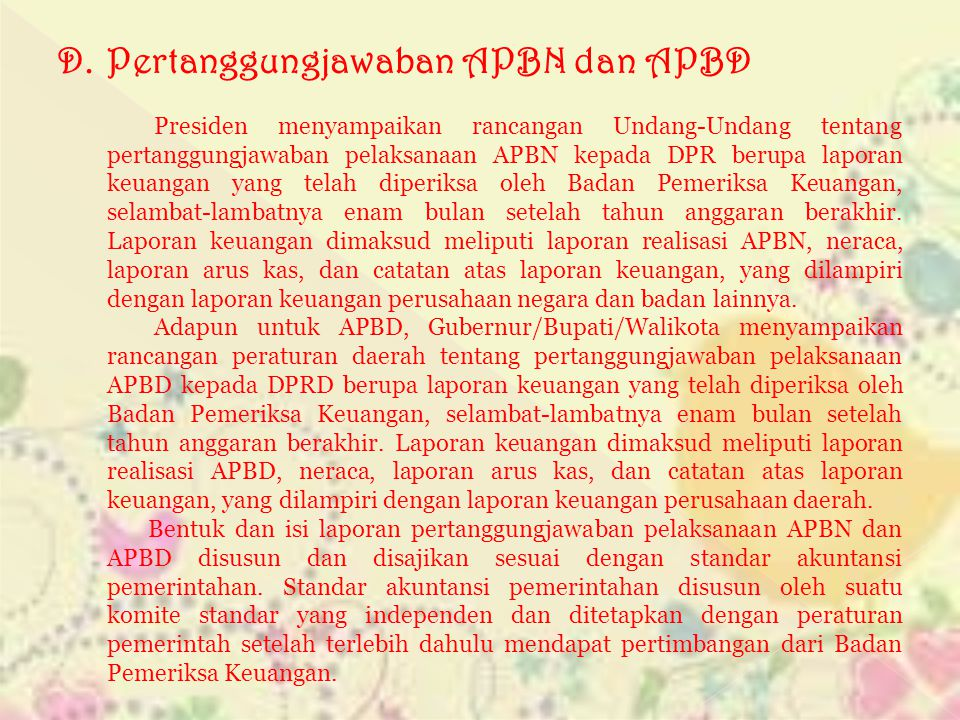 D. Pertanggungjawaban APBN dan APBD