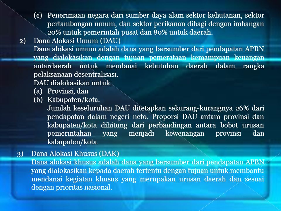 (c). Penerimaan negara dari sumber daya alam sektor kehutanan, sektor