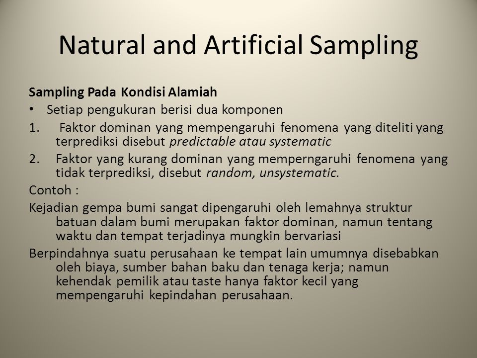 Natural and Artificial Sampling