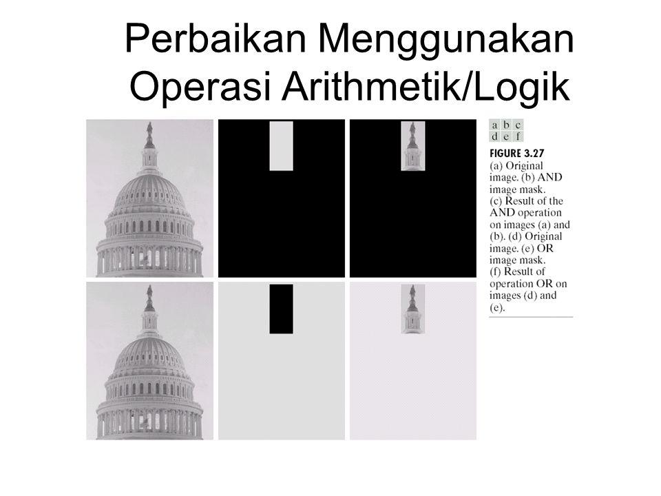 Perbaikan Menggunakan Operasi Arithmetik/Logik