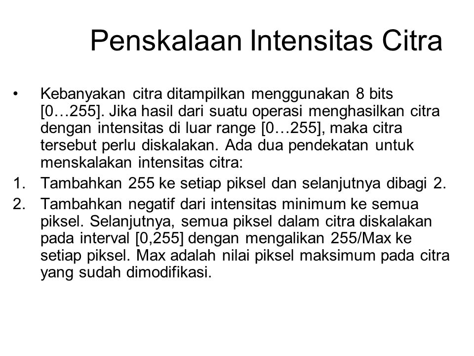Penskalaan Intensitas Citra