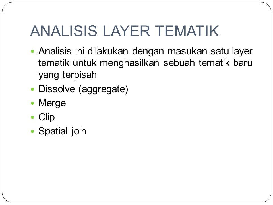 ANALISIS LAYER TEMATIK