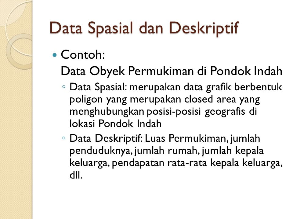 Data Spasial dan Deskriptif