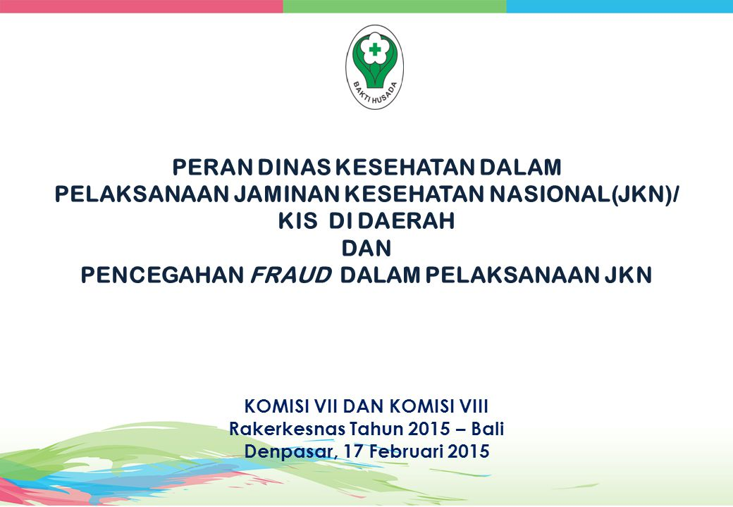 KOMISI VII DAN KOMISI VIII Rakerkesnas Tahun 2015 – Bali