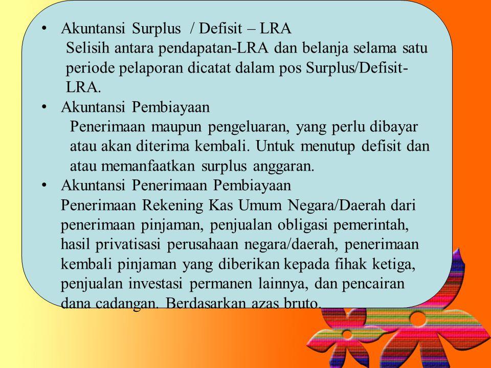 Akuntansi Surplus / Defisit – LRA
