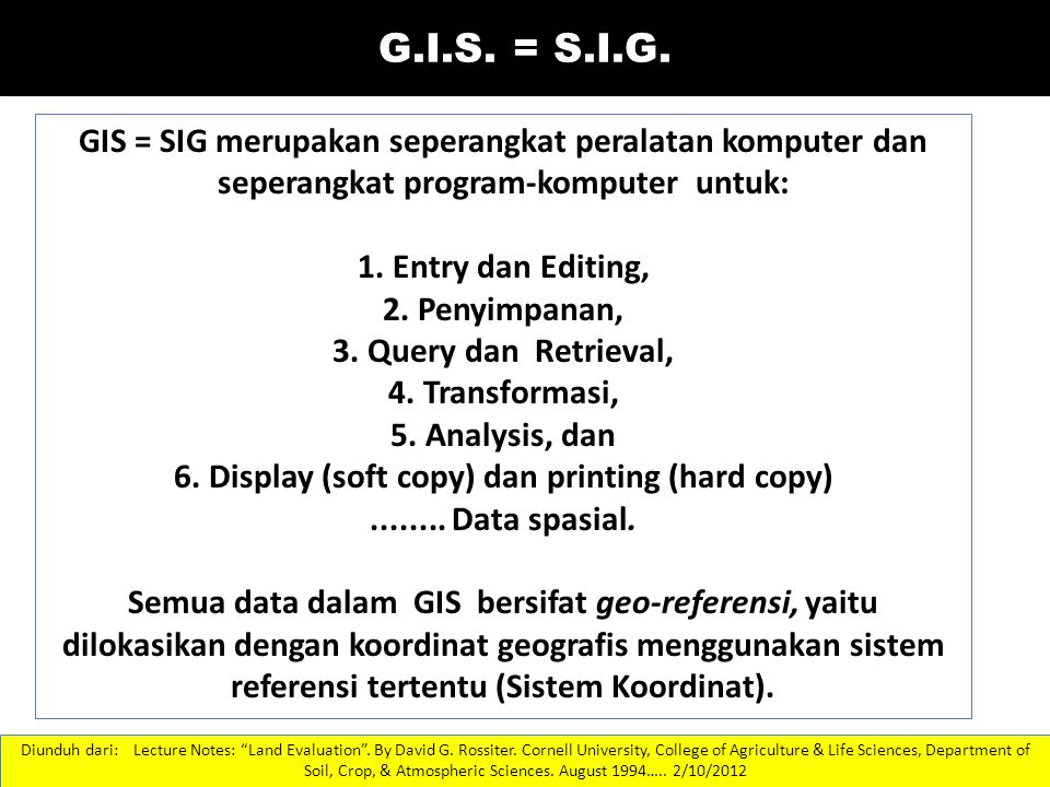6. Display (soft copy) dan printing (hard copy)