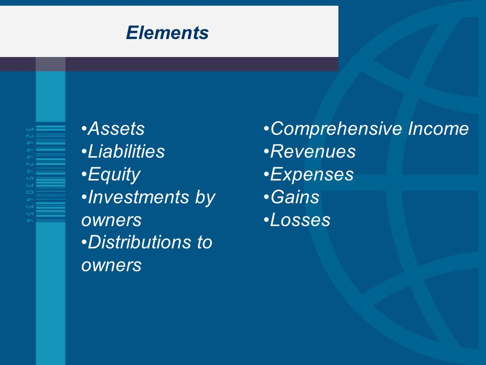 Elements Assets Liabilities Equity. Investments by. owners. Distributions to. Comprehensive Income.