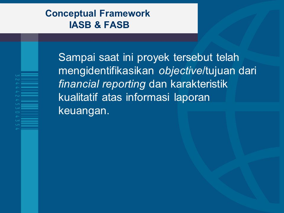 Conceptual Framework IASB & FASB