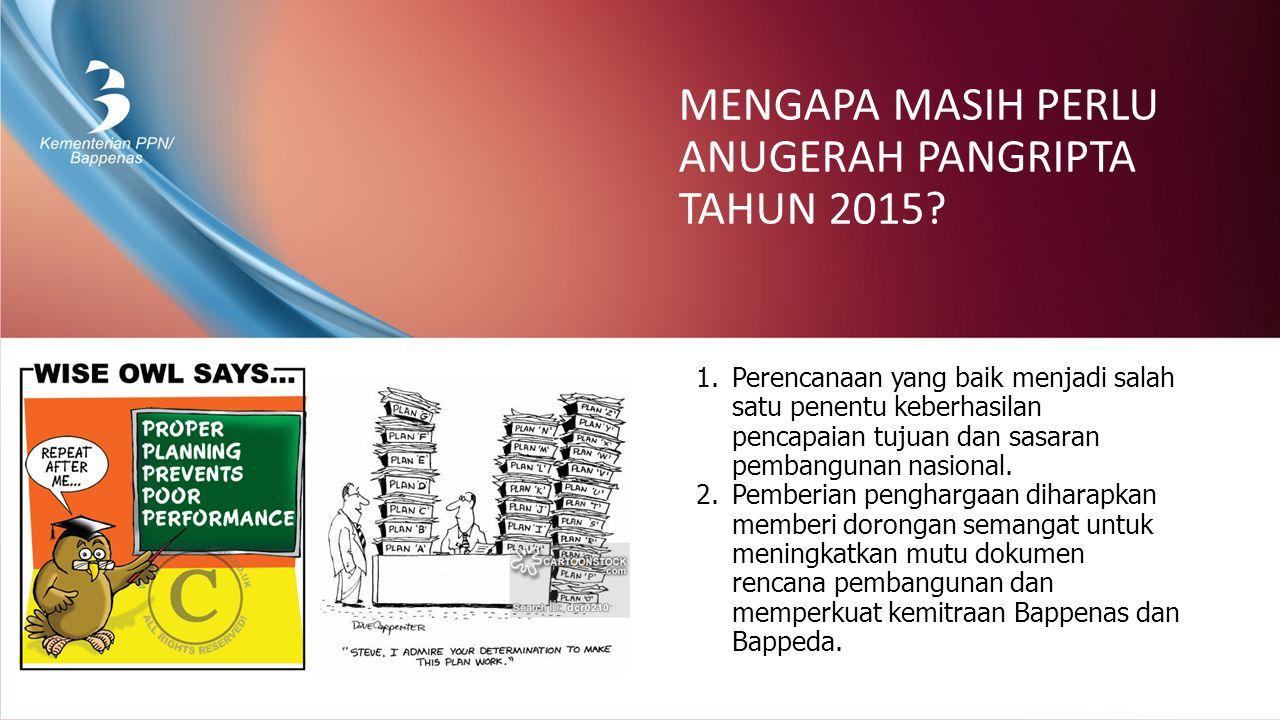 MENGAPA MASIH PERLU ANUGERAH PANGRIPTA TAHUN 2015