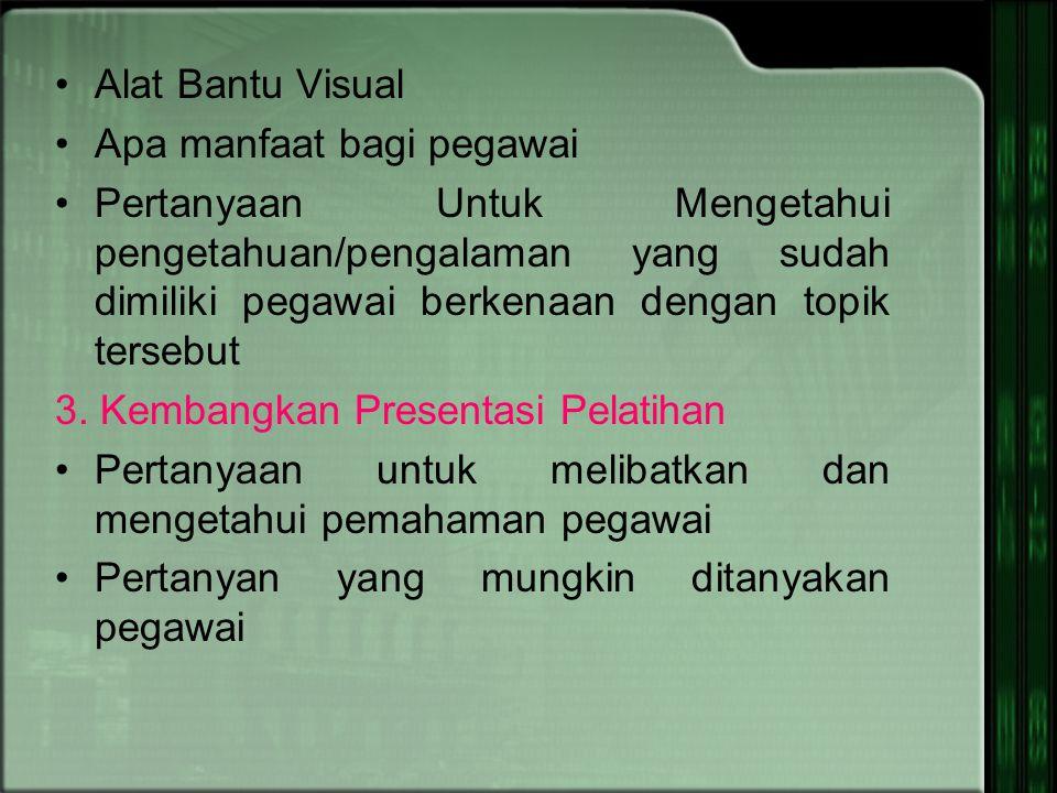 Alat Bantu Visual Apa manfaat bagi pegawai.