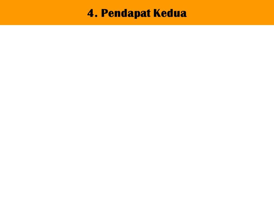 4. Pendapat Kedua