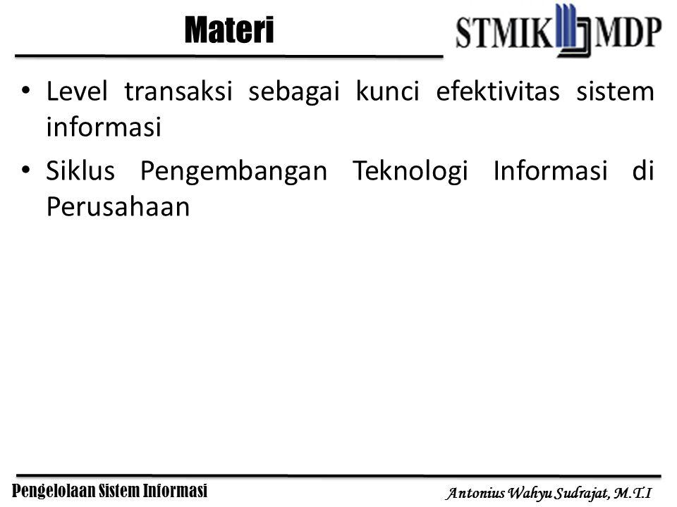 Materi Level transaksi sebagai kunci efektivitas sistem informasi