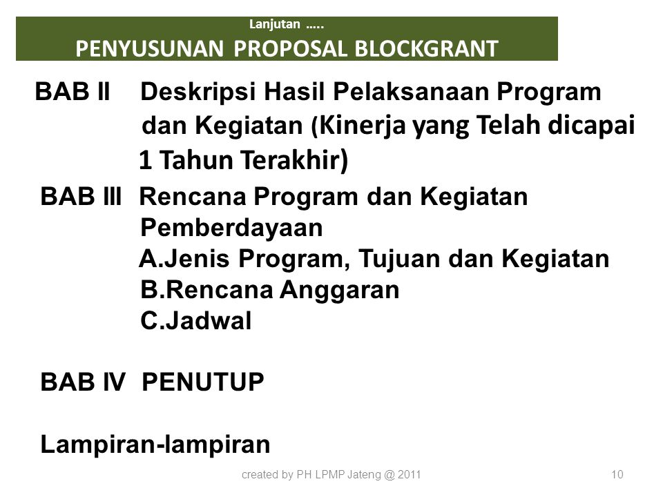 Lanjutan ….. PENYUSUNAN PROPOSAL BLOCKGRANT