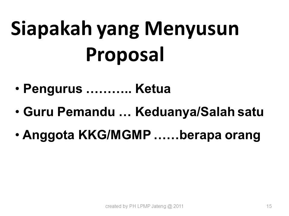 Siapakah yang Menyusun Proposal