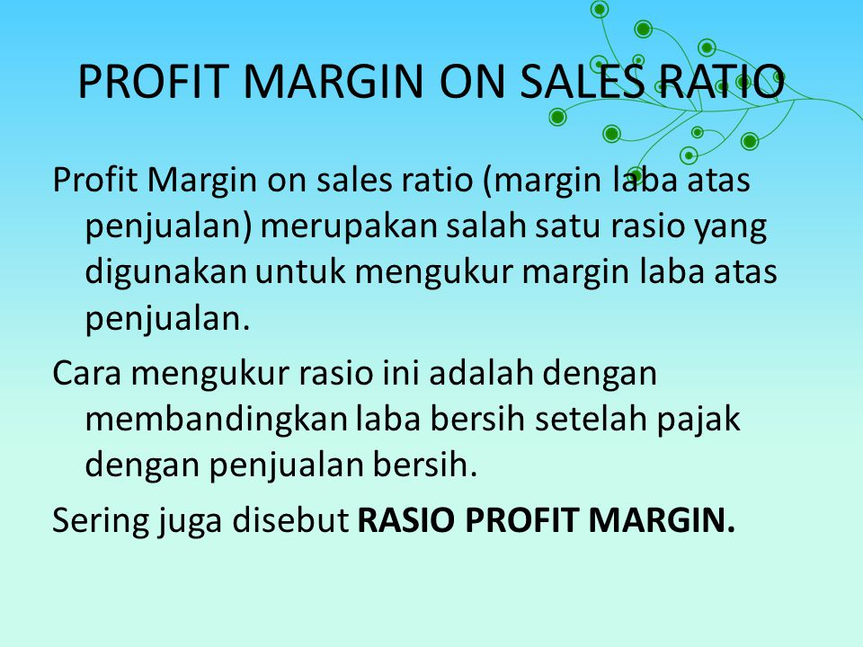 PROFIT MARGIN ON SALES RATIO