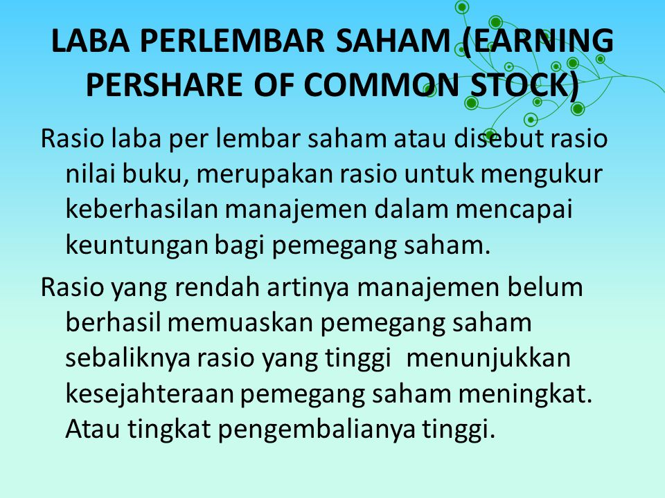 LABA PERLEMBAR SAHAM (EARNING PERSHARE OF COMMON STOCK)
