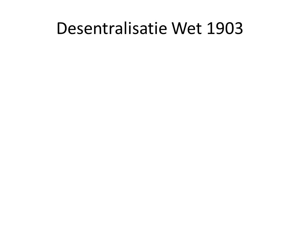 Desentralisatie Wet 1903