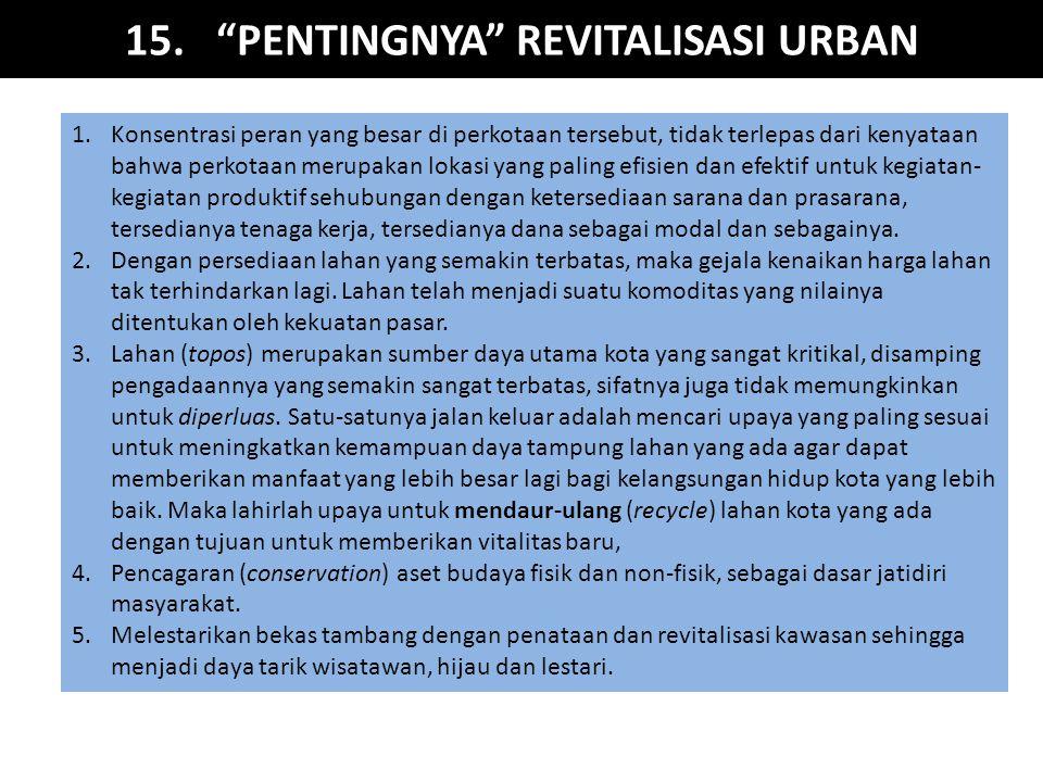 15. PENTINGNYA REVITALISASI URBAN