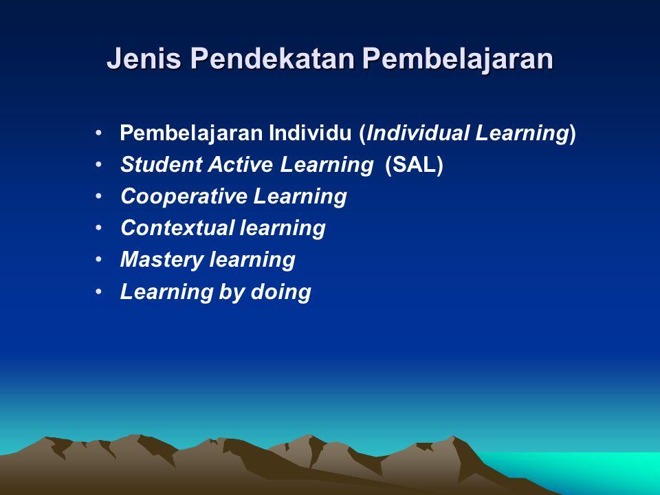 Jenis Pendekatan Pembelajaran