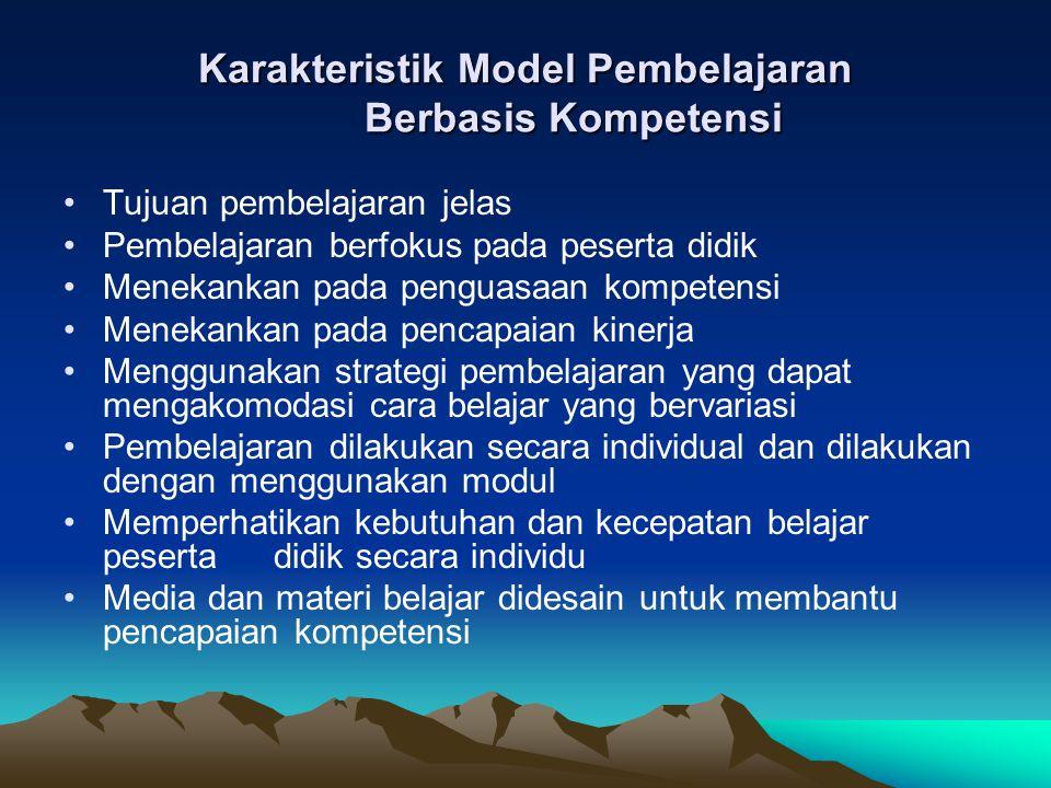 Karakteristik Model Pembelajaran Berbasis Kompetensi