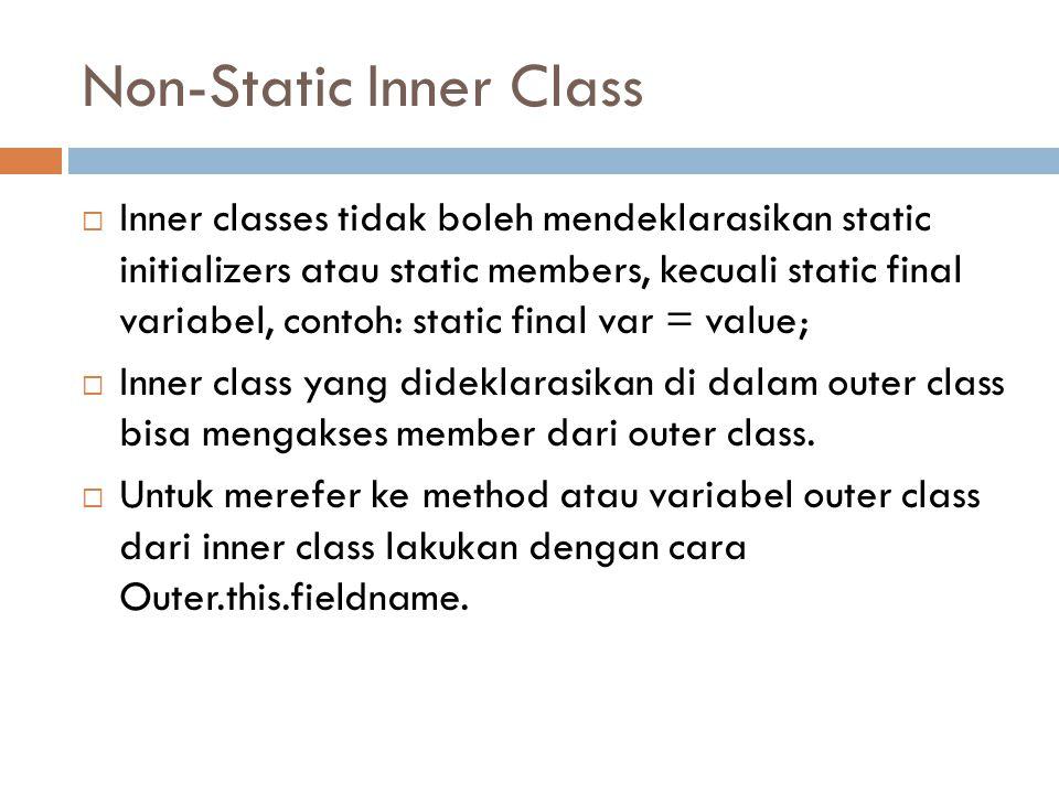 Non-Static Inner Class
