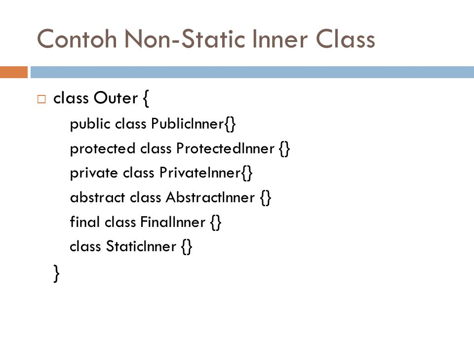 Contoh Non-Static Inner Class