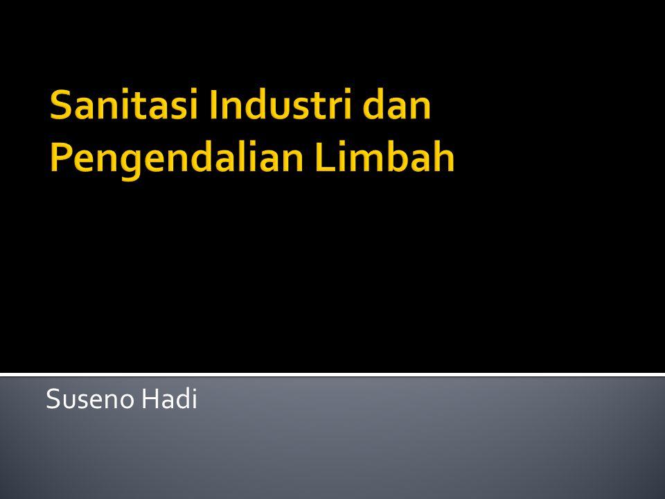 Sanitasi Industri dan Pengendalian Limbah