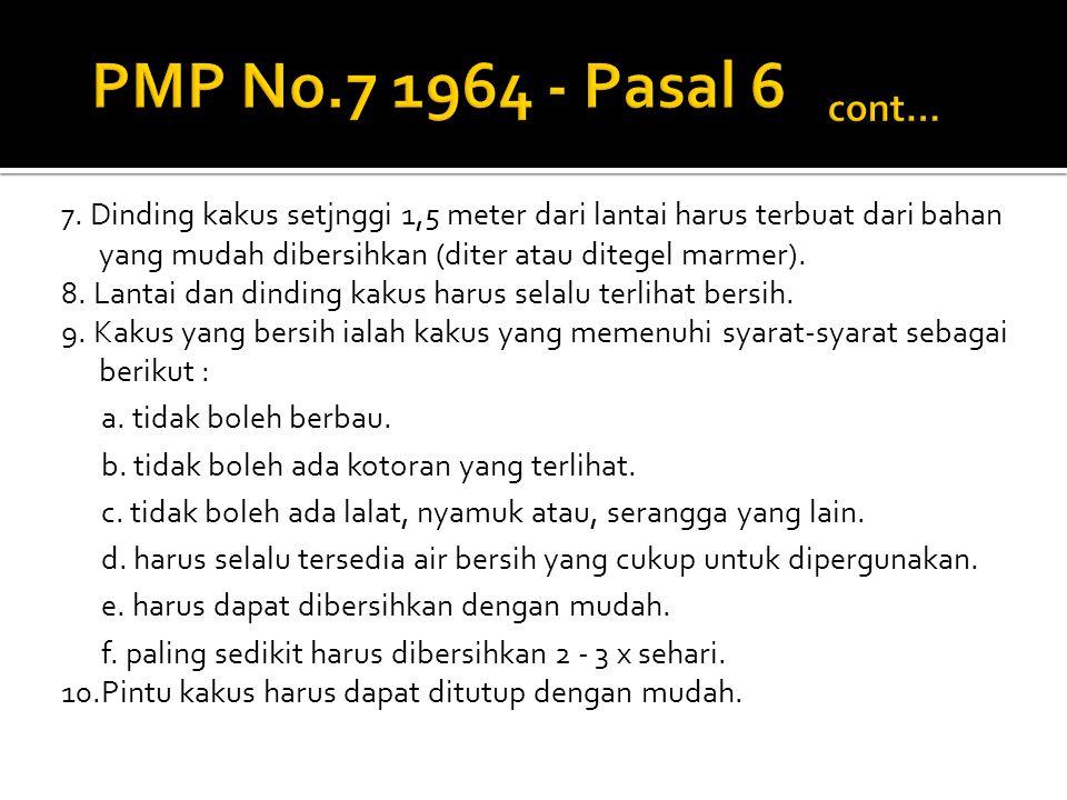 PMP No.7 1964 - Pasal 6 cont…