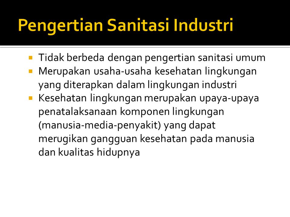 Pengertian Sanitasi Industri