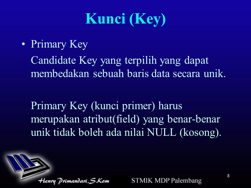 Kunci (Key) Primary Key
