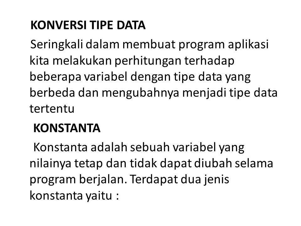 KONVERSI TIPE DATA