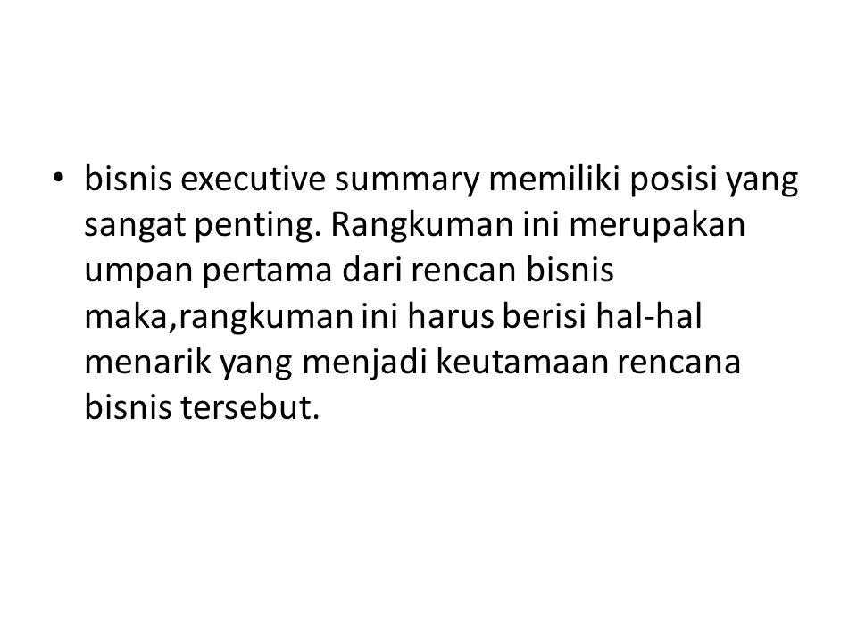bisnis executive summary memiliki posisi yang sangat penting