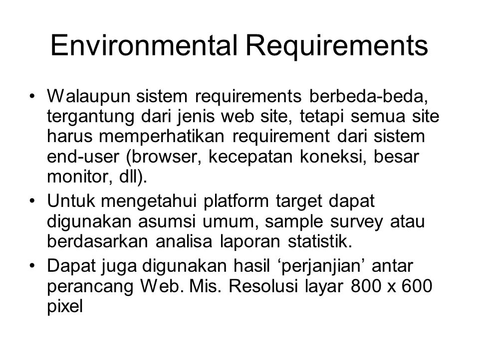Environmental Requirements