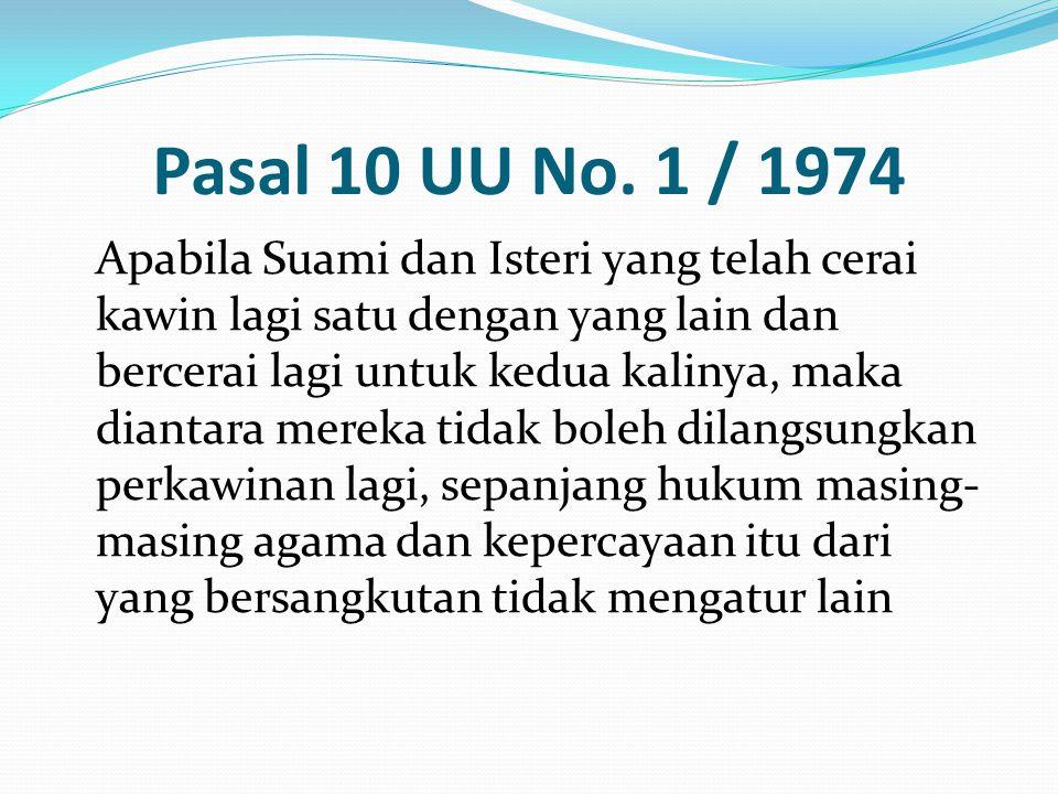 Pasal 10 UU No. 1 / 1974
