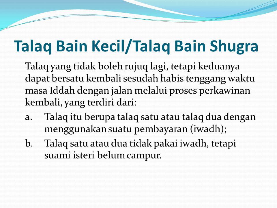 Talaq Bain Kecil/Talaq Bain Shugra
