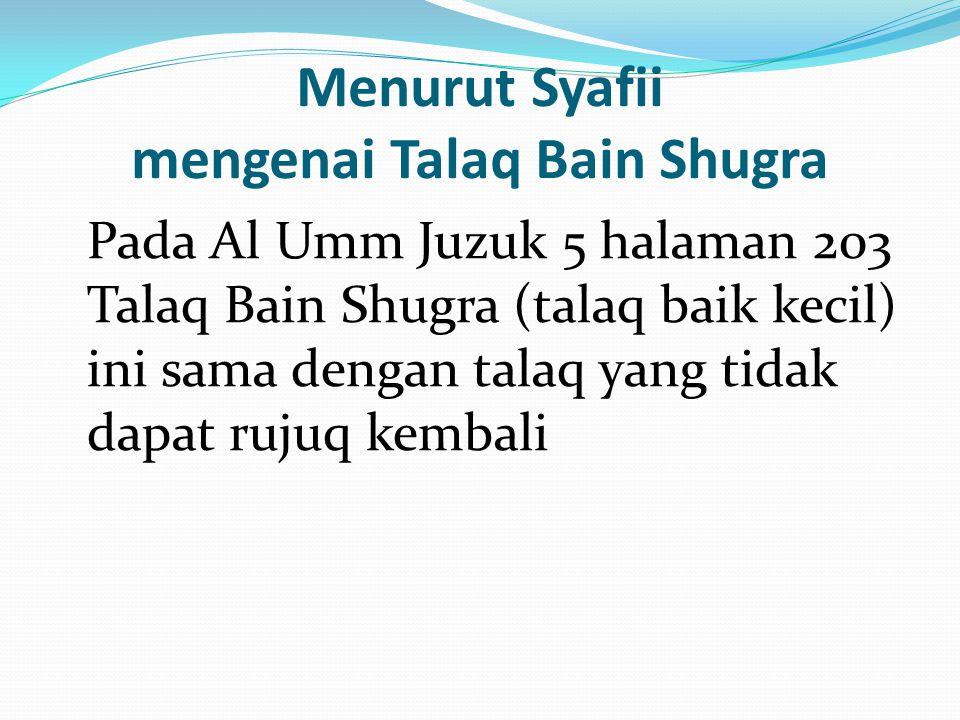 Menurut Syafii mengenai Talaq Bain Shugra
