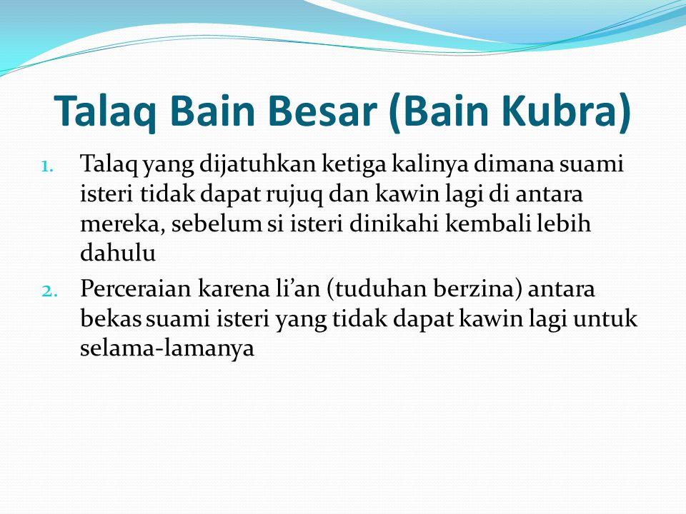 Talaq Bain Besar (Bain Kubra)